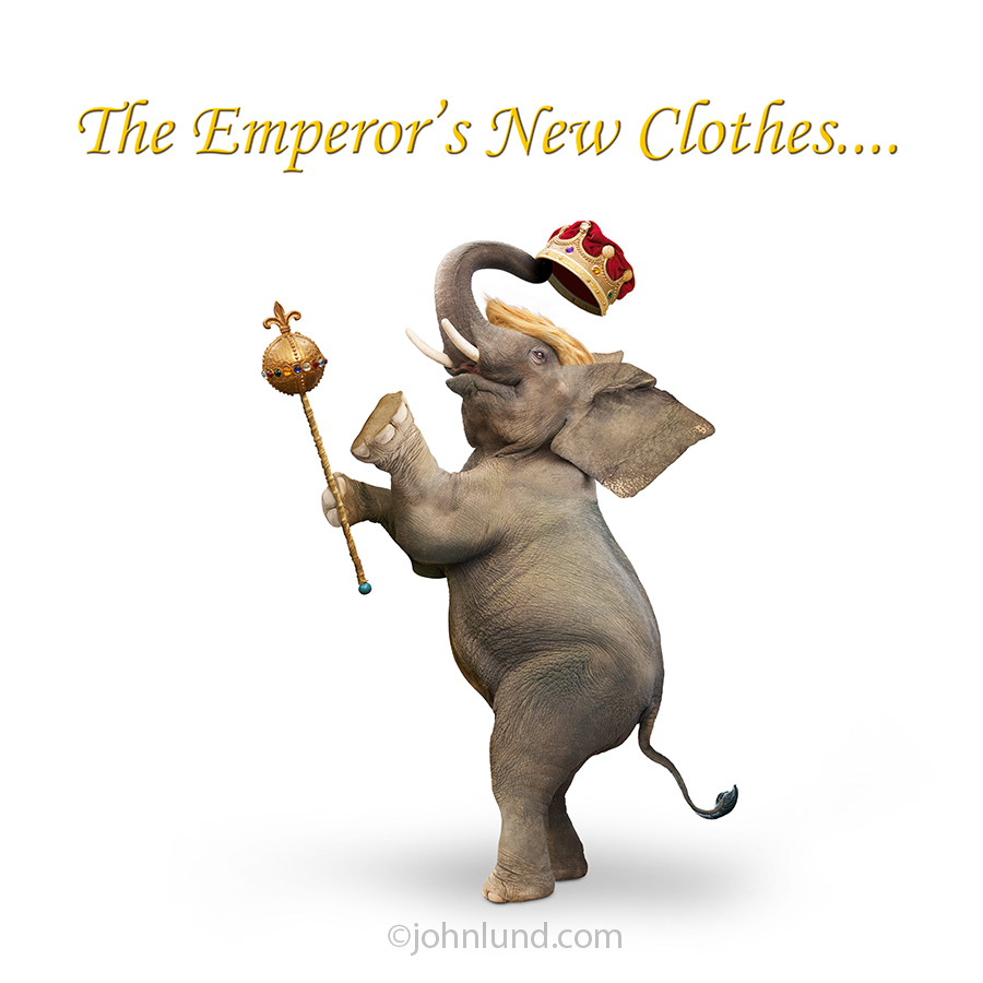 "This Trump meme stock photo shows an elephant with Trump Hair, holding a scepter and wearing a crown, has the caption ""The Emperor's New Clothes..."""