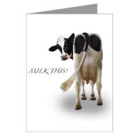 'Milk This'  Greeting Cards - Buy greeting cards online