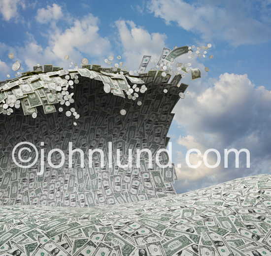 Pictures of money; a tidal wave of currency and coins surges over a sea of cash.